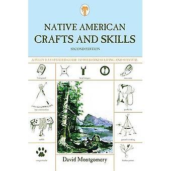 Artesanato indígena e competências - um guia totalmente ilustrado de Wilde