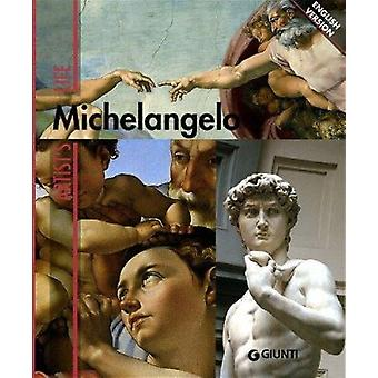 Artist's Life - Michelangelo by Enrica Crispino - 9788809749566 Book