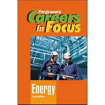 Karriere im Blickpunkt: Energie (3. überarbeitete Auflage) von Ferguson Publishing