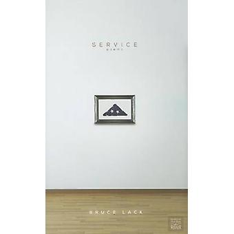 Service - Poems by Bruce Lack - Robert A Fink - 9780896729193 Book