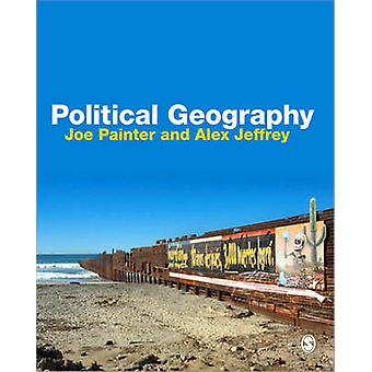 Political Geography - An Introduction to Space and Power (2nd Revised