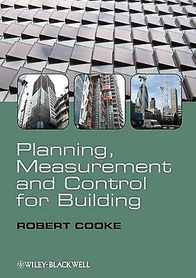 Planning - Measurement and Control for Building by Robert Cooke - 978