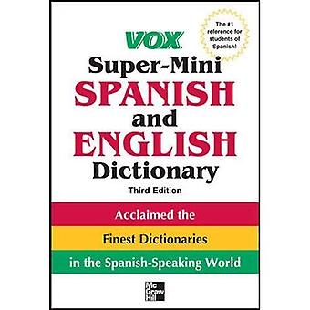 Vox Super-Mini Spanish and English Dictionary, 3rd Edition (Vox Dictionary)