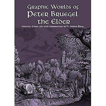 The Graphic Worlds of Peter Bruegel the Elder