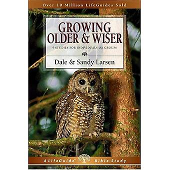 Growing Older and Wiser: 9 Studies for Individuals or Groups