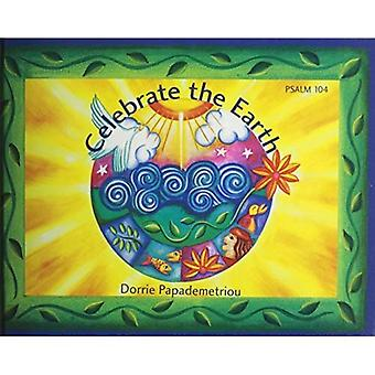 Celebrate the Earth : Psalm 104