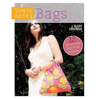 Simple Knits Bags: 12 fun-to-make bags for all occasions