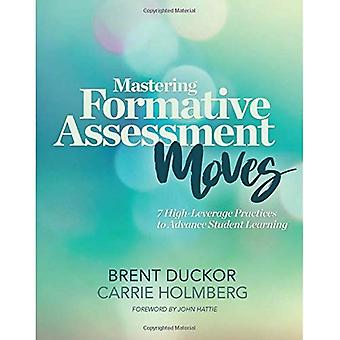 Mastering Formative Assessment Moves
