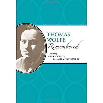 Thomas Wolfe Remembered (American Writers Remembered)