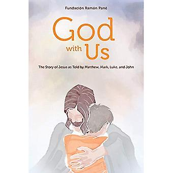 God with Us: The Story of� Jesus as Told by Matthew,� Mark, Luke, and John