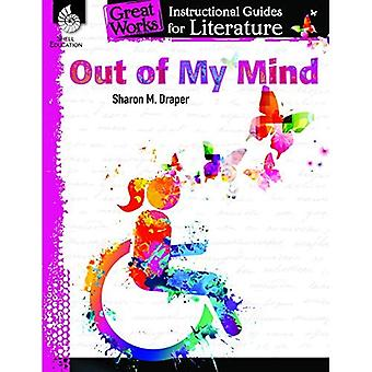 Out of My Mind: An Instructional Guide for Literature: An Instructional� Guide for Literature (Great Works)