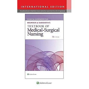 Klinische handboek voor Brunner & Suddarth van leerboek medisch-chirurgisch Hoofdverpleegkundige