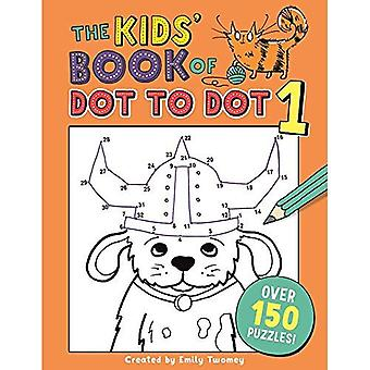 The Kids' Book of Dot to Dot 1 (Buster Puzzle Books)