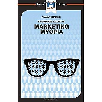 Marketing Myopia (The Macat� Library)