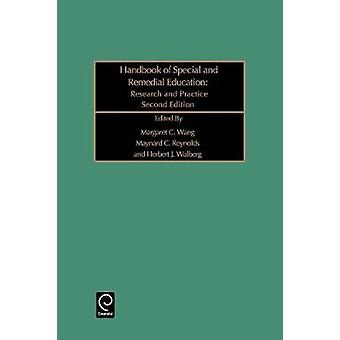 Handbook of Special and Remedial Education Research and Practice by Wang & M. C.