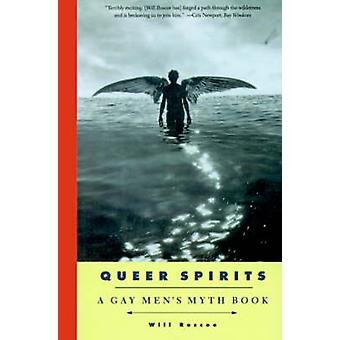 Queer Spirits by Roscoe & Will