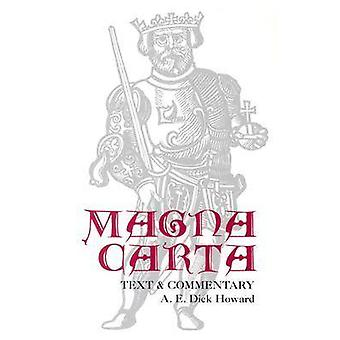Magna Carta Text and Commentary by Howard & A E Dick