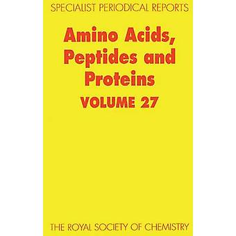 Amino Acids Peptides and Proteins Volume 27 by Barrett & G C