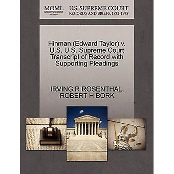 Hinman Edward Taylor v. U.S. U.S. Supreme Court Transcript of Record with Supporting Pleadings by ROSENTHAL & IRVING R