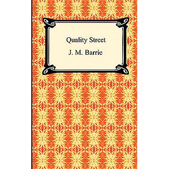 Quality Street by Barrie & James Matthew