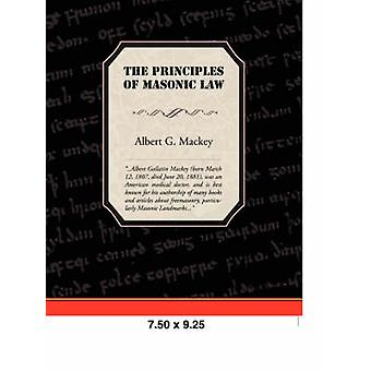 The Principles of Masonic Law by Mackey & Albert Gallatin