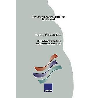 Die Versicherungsbetrieb Datenverarbeitung Im par Schmidt & Horst