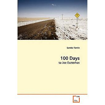 100 Days by Tomin & Sandor