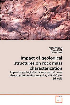 Impact of geological structures on rock mass characterization by Aregawi & Asefu