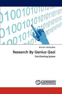 Research By Genius Qazi by Ashfaq Qazi & Khurram