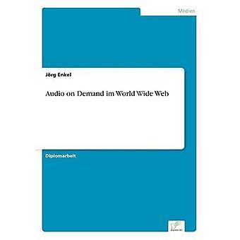 Áudio na demanda im World Wide Web por Enkel & Jrg