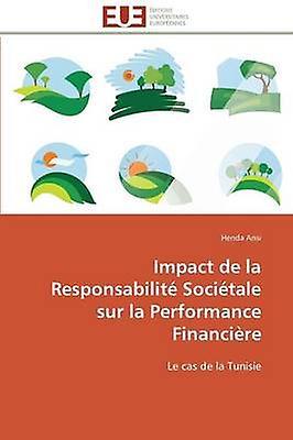 Impact de la responsabilit socitale sur la perforhommece financire by ANSIH
