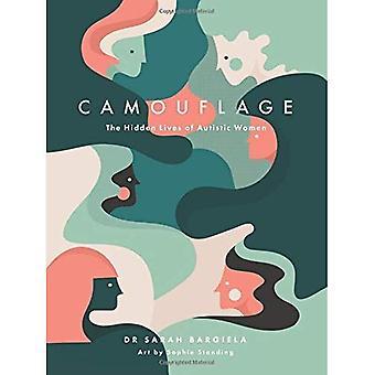 Camouflage: La vie cachée des femmes autistes