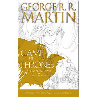 A Game of Thrones - Graphic Novel - Volume Four - Volume 4 by George R.