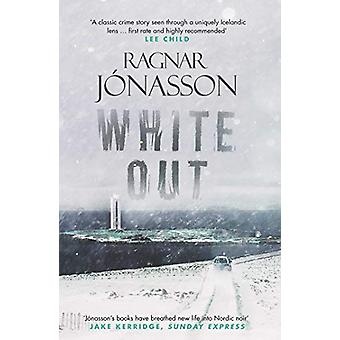 Whiteout by Ragnar Jonasson - 9781910633892 Book
