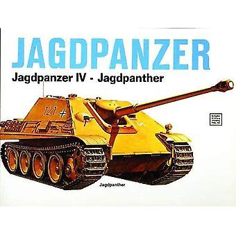 Jagdpanzer: Jagdpanzer IV - Jagdpanther (Schiffer Military History)