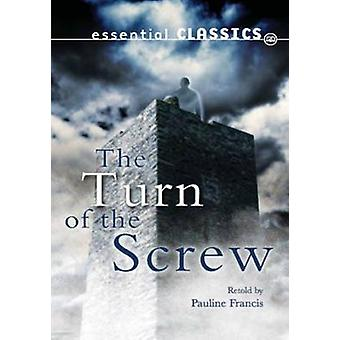 The Turn of the Screw by Pauline Francis - 9780237541101 Book