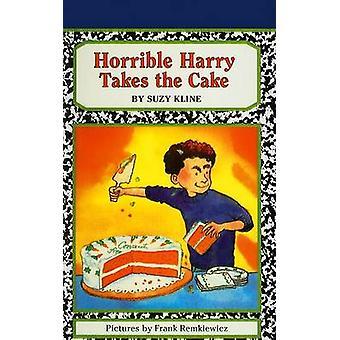 Horrible Harry Takes the Cake by Suzy Kline - Frank Remkiewicz - 9780