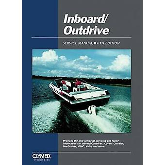 Inboard/Outdrive Service Manual (6th Revised edition) by Randy Stephe