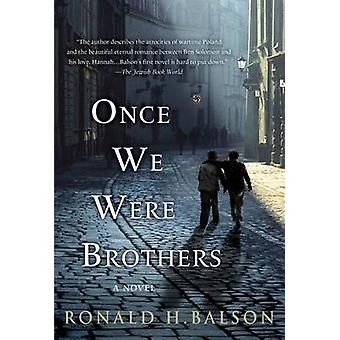 Once We Were Brothers by Ronald H Balson - 9781250046390 Book