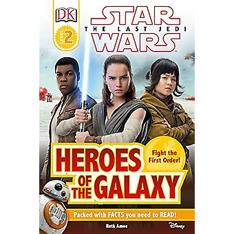 DK Reader L2 Star Wars the Last Jedi Heroes of the Galaxy by DK - 978