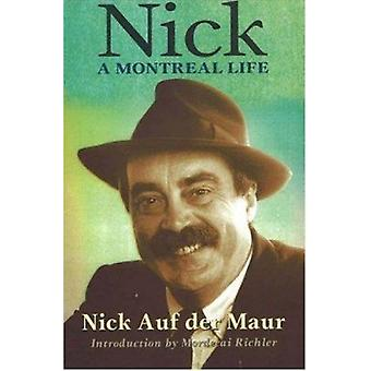 Nick  - A Montreal Life Book