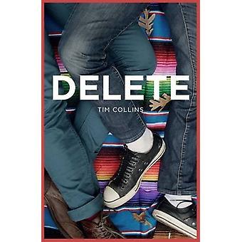 Delete by Tim Collins - Danny Pearson - 9781784647049 Book