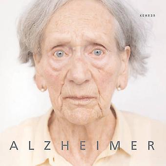 Alzheimer by Christoph Ribbat - Peter Granser - 9783936636345 Book