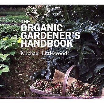 El manual de jardineros orgánicos