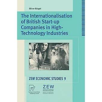 The Internationalisation of British Startup Companies in HighTechnology Industries by Brgel & Oliver