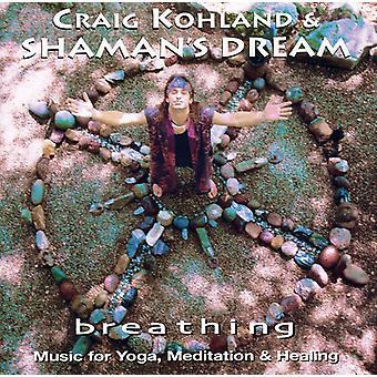 Craig Kohland & Shaman's Dream - vejrtrækning [CD] USA import