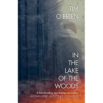In the Lake of the Woods by Tim O'Brien - 9780006543954 Book