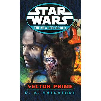 Star Wars - The New Jedi Order - Vector Prime by R. A. Salvatore - 978