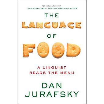La langue de l'alimentation - un linguiste lit le Menu par Dan Jurafsky - 978
