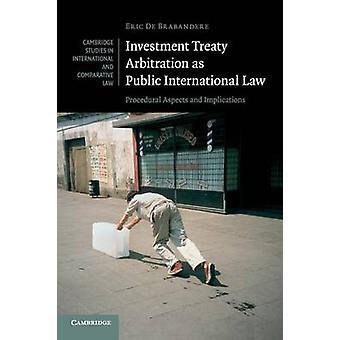 Arbitraż międzynarodowy traktat jako prawo międzynarodowe publiczne - proceduralne